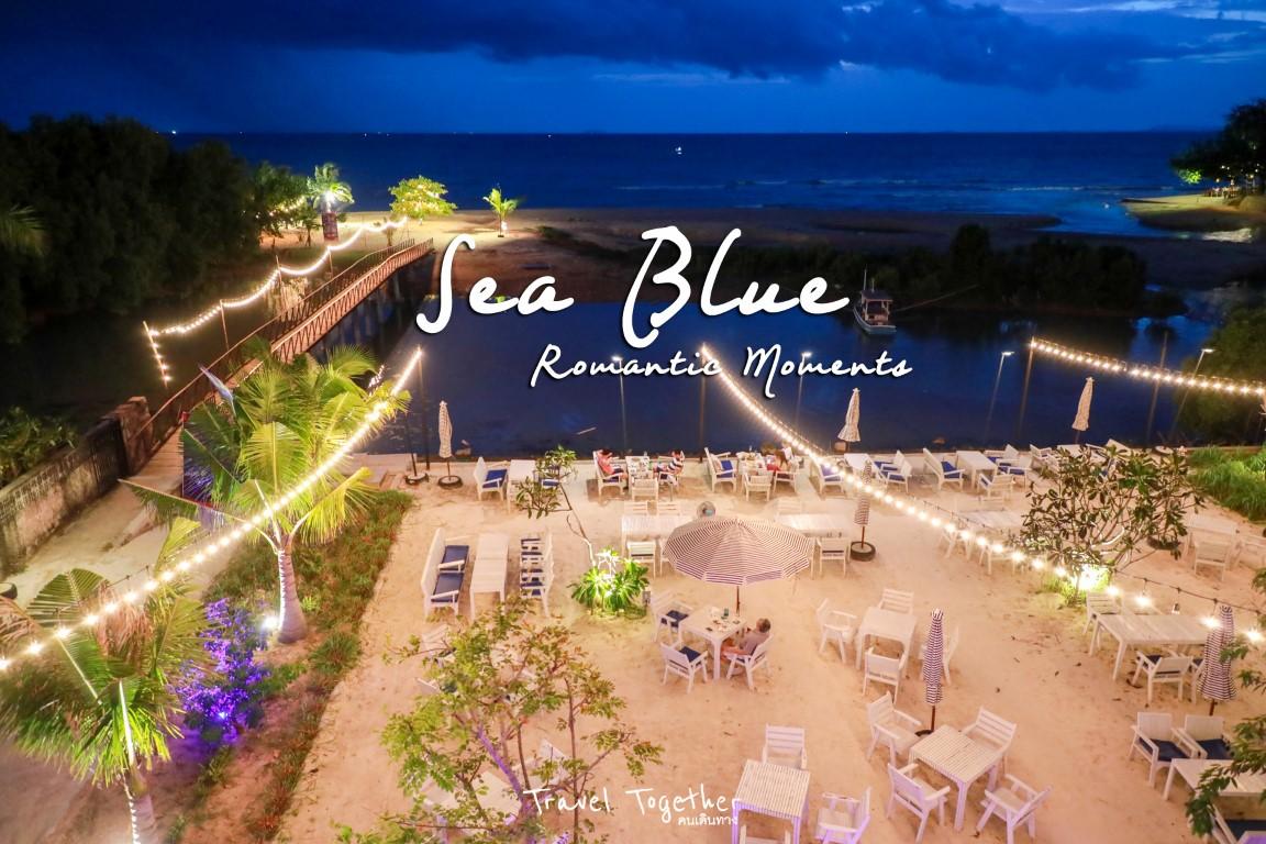 Sea Blue ร้านอาหารสุดโรแมนติก ริมทะเลพัทยา