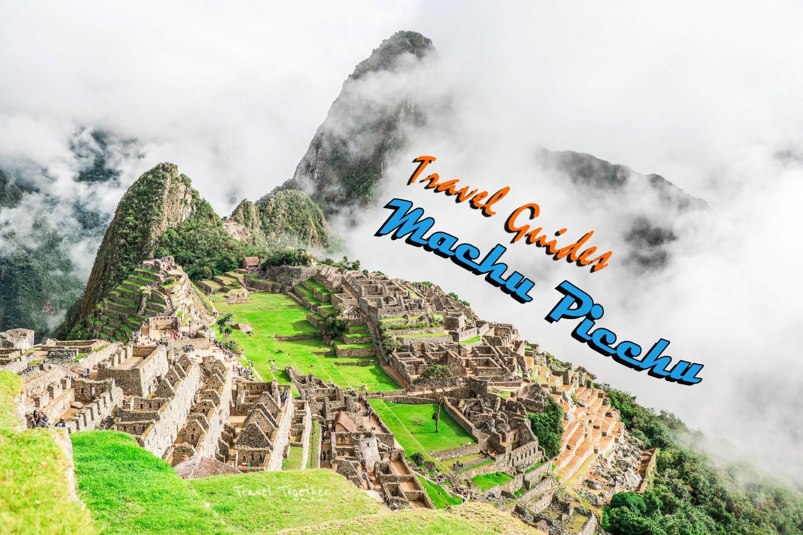 Machu Picchu เตรียมตัวยังไง เตรียมพร้อมเอาไว้ก่อนออกเดินทาง