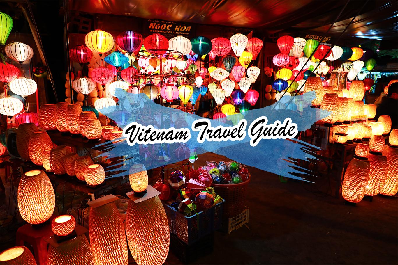 15 ข้อควรรู้ การเตรียมตัวไปเวียดนาม Vietnam Travel Guides